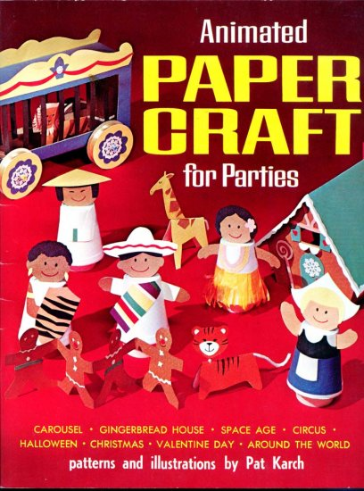 Animated Paper Craft for Parties by Pat Karch (Origami Patterns)