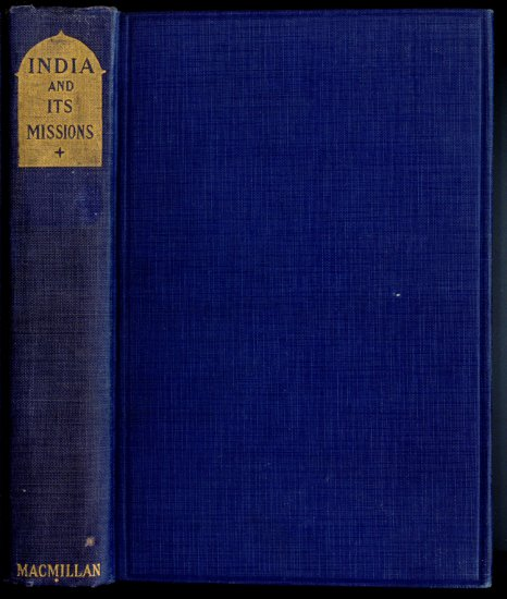 INDIA AND ITS MISSIONS (HC Book 1923) by Capuchin Mission Unit