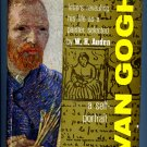 VAN GOGH A SELF-PORTRAIT: Letters Revealing His Life as a Painter by W. H. Auden by Vincent Van Gogh