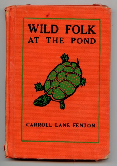 Wild Folk at the Pond (HC 1948) by Carroll Lane Fenton