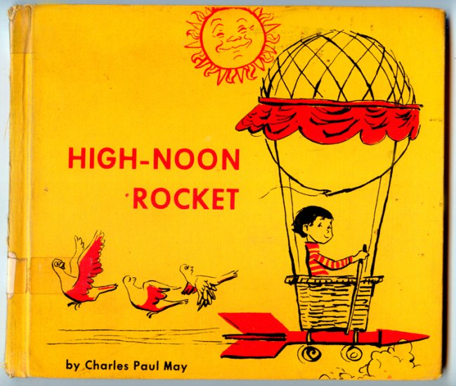 High-noon rocket (HC Book 1966) by Charles Paul May