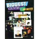 Biggest Country Hits of 1998 (Piano Vocal Chords Sheet Music)  Dixie Chicks, Faith Hill, Clint Black