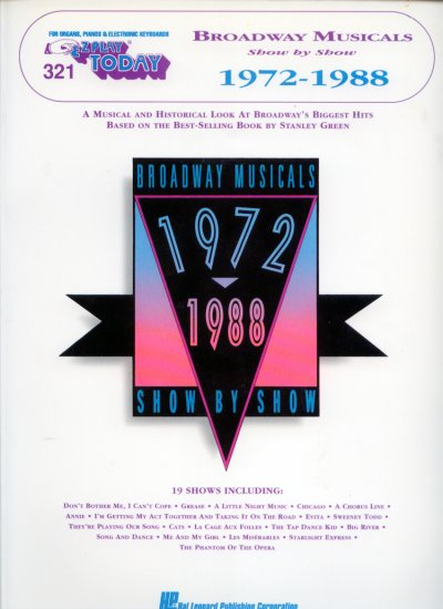 321 Broadway Musicals Show by Show - 1972-1988 (E-Z Play Sheet Music) by Hal Leonard Corporation