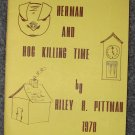 Herman and Hog Killing Time by Dr. Riley H. Pittman (1978 CMSU)