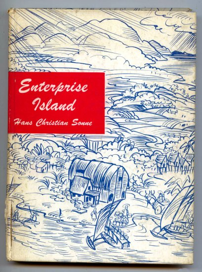 "Enterprise Island: ""Old Joe's Way"" by Hans Christian Sonne & Wm. Linzee Prescott"