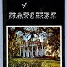 The Majesty of Natchez (1969 Edition) by Reid Smith & John Owens Smith (Kentucky)