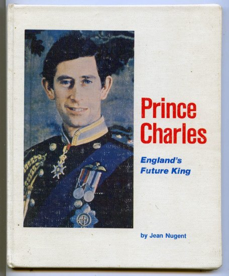 Prince Charles, England's Future King (Taking Part Books) by Jean Nugent