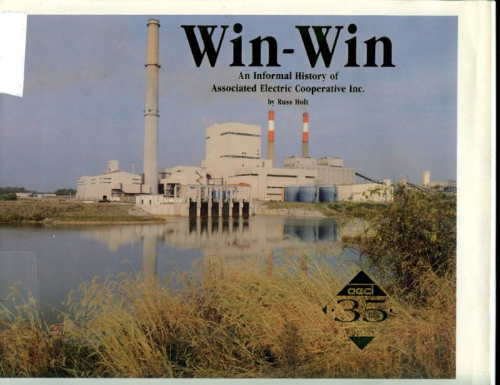 Win-Win. An Informal History of Associated Electric Cooperative (Hardcover) by Russ Holt