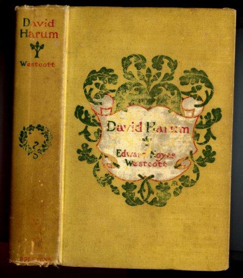 David Harum: a Story of American Life (Hardcover 1899) by Edward Noyes Westcott