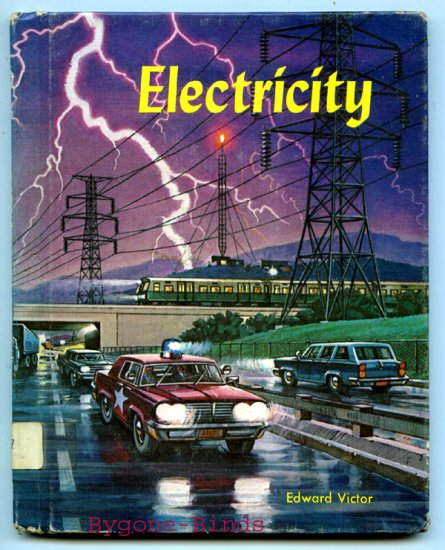 Electricity (Follett beginning science books) (HC 1967) by Edward Victor