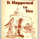 Let's Pretend It Happened to You : Approach to Creative Dramatics by Berniece Wells Carlson