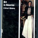 Art in America;: A brief history (The Harbrace history of art) by Richard B. K McLanathan