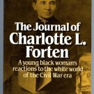 The Journal of Charlotte L. Forten (Biography) Black Women's Reaction to Civil War