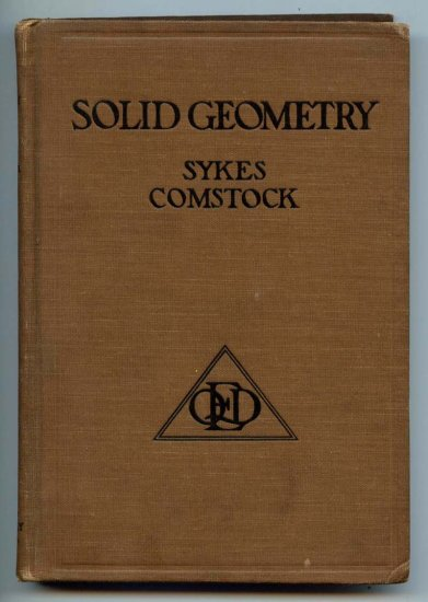 Solid Geometry (HC 1922) by Clarence e. Comstock and Mabel Sykes