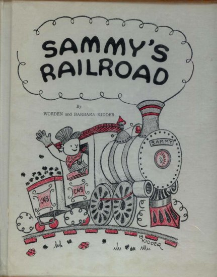 Sammy's Railroad: A story about the nervous system (HC 1969) by M. Worden Kidder