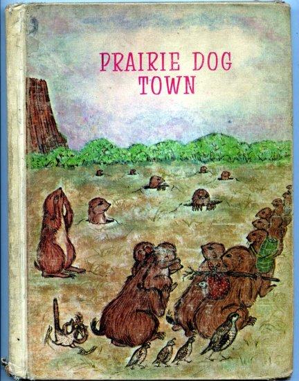 Prairie Dog Town (HC 1968) by Rae Oetting