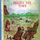 Prairie Dog Town (HC 1968) by Rae Oetting