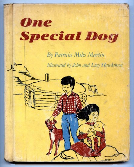 One Special Dog (HC 1968) by Patricia Miles Martin, John Hawkinson