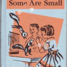 Some Are Small (1959) by Edward Dolch, Marguerite Dolch, Larry Kettelkamp