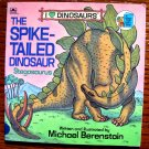 The Spike-Tailed Dinosaur (Look-Look) ~ Michael Berenstain