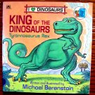 King of the Dinosaurs: Tyrannosaurus Rex (A Golden Little Look-Look Book) by Michael Berenstain