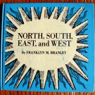 North, South, East and West by Franklyn M. Branley (HC 1966) Robert Galster