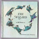 The Wizard by Bill Martin Jr., Sal Murdocca (Illustrator)