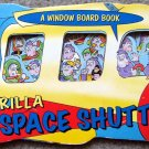 Gorilla Space Shuttle by William o' Brien (A Window Board Book)