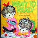 I Want To Read! by Betty Ren Wright (HC 1972) (A Ready-to-Read Book)