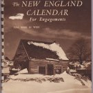 The New England Calendar For Engagement by Samuel Chamberlain (1944)