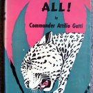 Killers All! by Commander Attilio Gatti [Hardcover 1943]