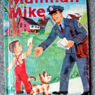 Mailman Mike by Mabel Watts (Rand McNally Junior Elf Book) Jean Tamburine