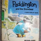 Paddington and the Snowbear: Pop-up Book (A mini pop-up book) [Hardcover] by Michael Bond