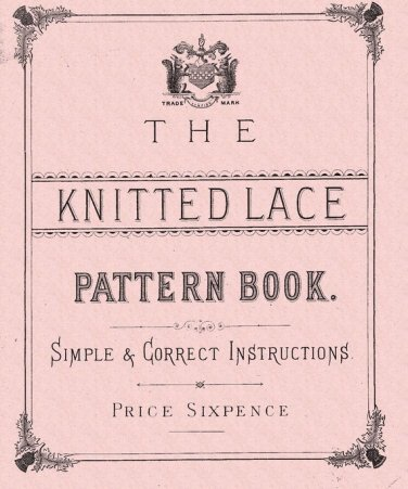 C & W Thomson 1850s Antique Rare Victorian knitting patterns PDF antique knitted  lace