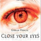 CLOSE YOUR EYES (DVD, 2004) Starring Goran Visnjic, Paddy Considine