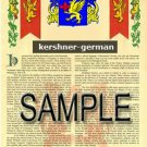 KERSHNER - GERMAN - Armorial Name History - Coat of Arms - Family Crest GIFT! 8.5x11