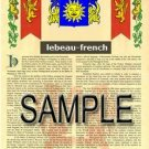 LEBEAU - FRENCH - Armorial Name History - Coat of Arms - Family Crest GIFT! 8.5x11