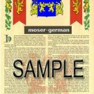 MOSER - GERMAN - Armorial Name History - Coat of Arms - Family Crest GIFT! 8.5x11