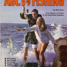 1974/ THE ABC'S OF FISHING/ Bob Zwirz/ From Novice To Expert In 23 Chapters/ Illustrated TPB