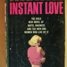 INSTANT LOVE by Brian O'Bannon, PB 1966, One Part Money & One Part Martini...