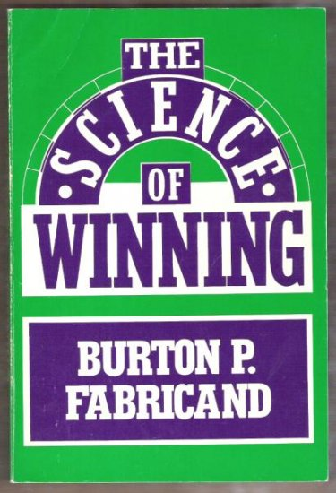 THE SCIENCE OF WINNING by Burton P. Fabricand, Softcover