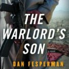 DAN FESPERMAN: The Warlord's Son, Softcover 1st Ed. 2004, NEW