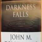 DARKNESS FALLS - John M Del Vecchio, Hardcover 1st Ed. 1998