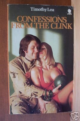 CONFESSIONS FROM THE CLINK by Timothy Lea, Paperback 1974, Scarce