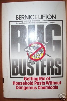 BUG BUSTERS Get Rid of Pests Without Dangerous Chemicals, Hardcover