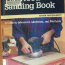 THE WOOD SANDING BOOK- Sandor Nagyszalanczy, Taunton Softcover 1997