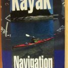 FUNDAMENTALS OF KAYAK NAVIGATION by David Burch, Softcover 3rd Ed. 1999