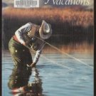 WESTERN FLY-FISHING VACATIONS - Nancy & Kirk Reynolds, Softcover