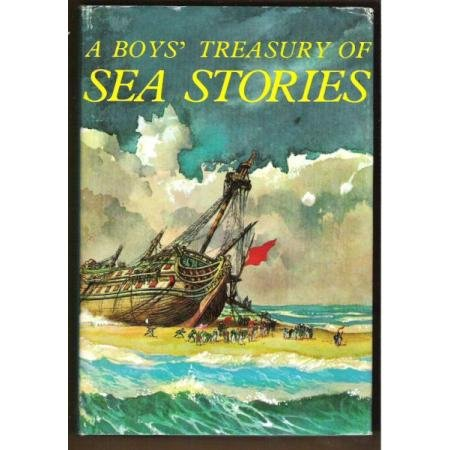 A BOYS' TREASURY OF SEA STORIES - Various Authors, Hardcover 1968, Illustrated