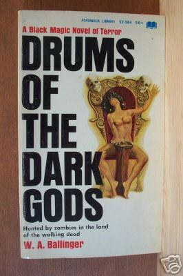 DRUMS OF THE DARK GODS- W.A. Ballinger, Paperback 1st 1967 Scarce